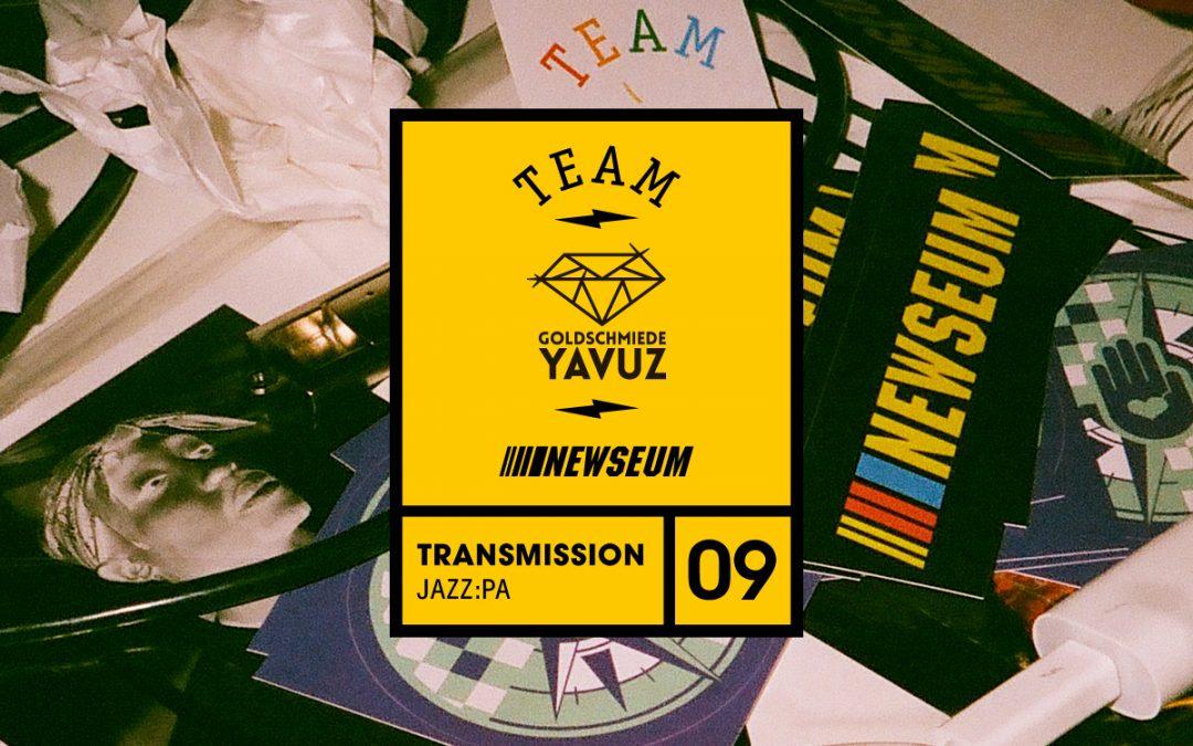 Team dauerfeuer / Transmission 09 – jazz:pa
